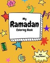My Ramadan Coloring Book: Cute Ramadan Coloring Activity and Daily Planner for kids