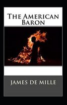 The American Baron Annotated
