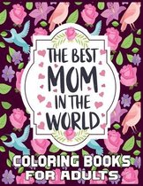The Best Mom In The World Coloring Books For Adults