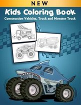 Kids Coloring Book: Construction Vehicles, Truck and Monster Truck