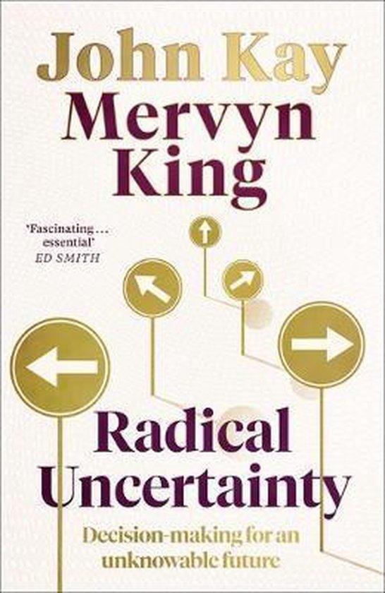 Boek cover Radical Uncertainty van Mervyn King (Hardcover)