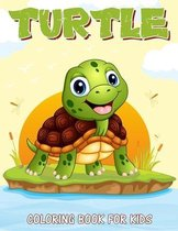 Turtle Coloring Book for Kids: Over 50 Fun Coloring and Activity Pages with Cute Turtles and More! for Kids, Toddlers and Preschoolers