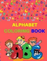 Alphabet Coloring Book: Letters coloring book- Fun coloring book for toddlers&kids-Preschool coloring book-