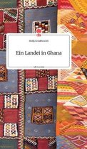 Ein Landei in Ghana. Life is a Story - story.one
