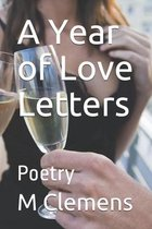 A Year of Love Letters: Poetry