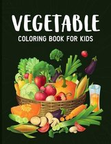 Vegetables Coloring Book for Kids: Easy and Relaxing vegetable Coloring Activity Book for Boys and Girls kids ages 4-8