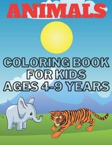 Animals Coloring Book for Kids Ages 4-9 Years: Awesome Animals Coloring book for Kids, 40 Pages To Color.