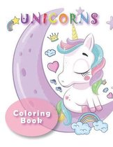 Unicorns Coloring Book: A Fun Unicorn Coloring Book for Kids ages 4-8