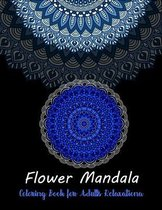 Flower Mandala coloring book for adults relaxation: Stress Relieving Flower Mandala Designs For Adult Relaxation - An Adult Coloring Book with 50 Flow