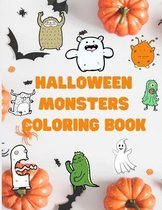 Halloween Monsters Coloring Book: Cute Halloween Coloring Pages for Kids - Coloring Book For Kids: Monster Coloring Book For Kids Ages 4-8 - Colouring