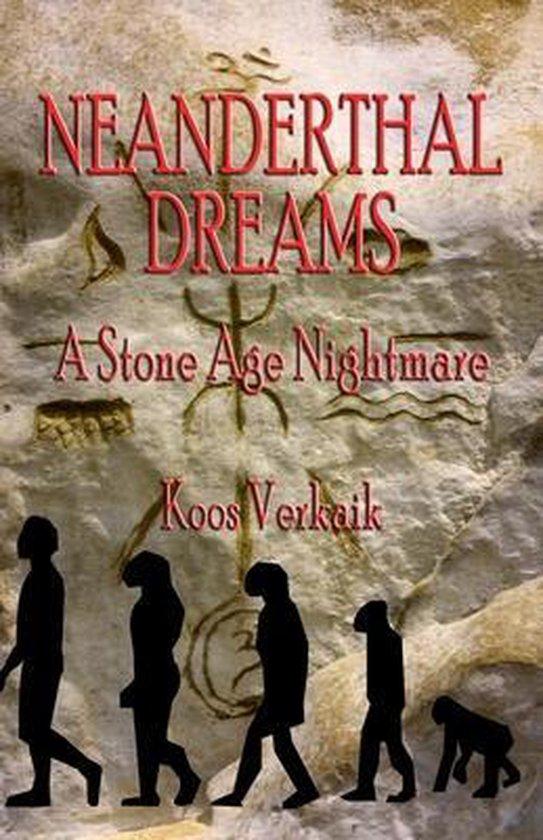 Neanderthal Dreams