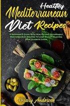 Healthy Mediterranean Diet Recipes