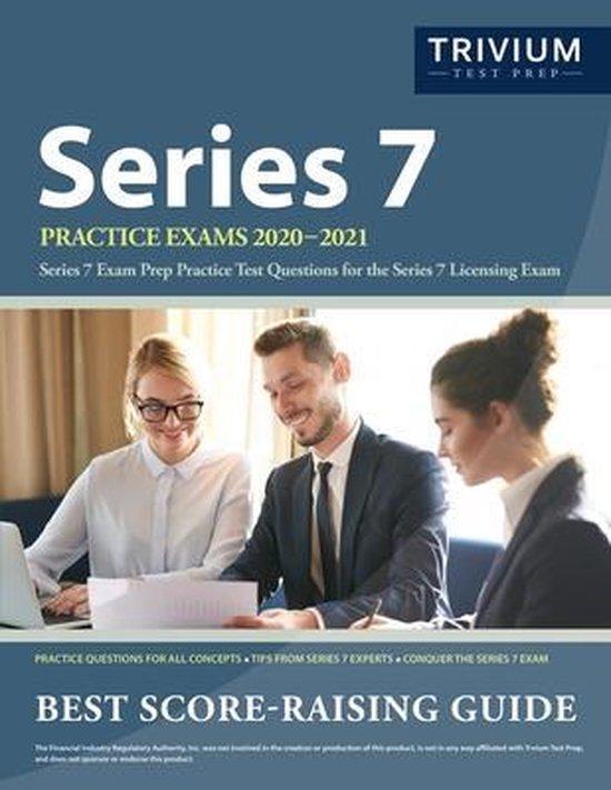 Series 7 Practice Exams 2020-2021