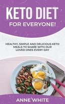 Keto Diet for Everyone!