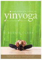 The Complete Guide to Yin Yoga