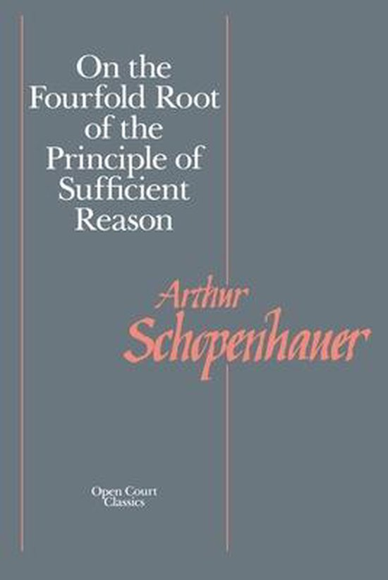 Boek cover On the Fourfold Root of the Principles of Sufficient Reason van Arthur Schopenhauer (Paperback)