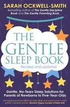 The Gentle Sleep Book : Gentle, No-Tears, Sleep Solutions for Parents of Newborns to Five-Year-Olds