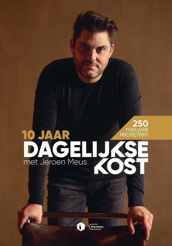 Boek cover 10 jaar Dagelijkse Kost van Jeroen Meus (Hardcover)
