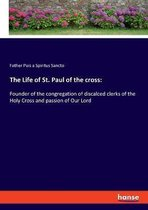 The Life of St. Paul of the cross