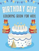 Birthday Gift Coloring Book for Kids