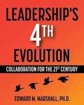 Leadership's 4th Evolution