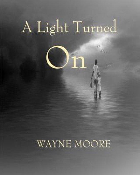 A Light Turned On