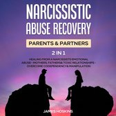 Omslag Narcissistic Abuse Recovery- Parents& Partners (2 in 1)