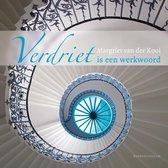 Boek cover Verdriet is een werkwoord van Margriet van der Kooi