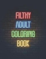 Filthy Adult Coloring Book