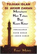 TUJUAN ISLAM DI AKHIR ZAMAN