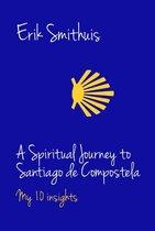 A Spiritual Journey to Santiago de Compostela
