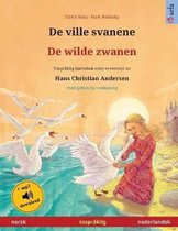 De ville svanene - De wilde zwanen (norsk - nederlandsk)