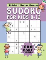 Sudoku for Kids 8-12: 100 Easy Sudoku puzzle in large print for children ages 8 thru 12