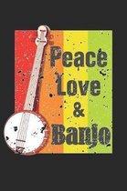 Peace Love & Banjo