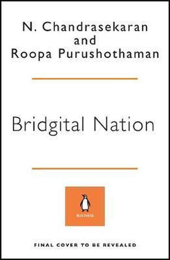 Boek cover Bridgital Nation van N. Chandrasekaran (Hardcover)