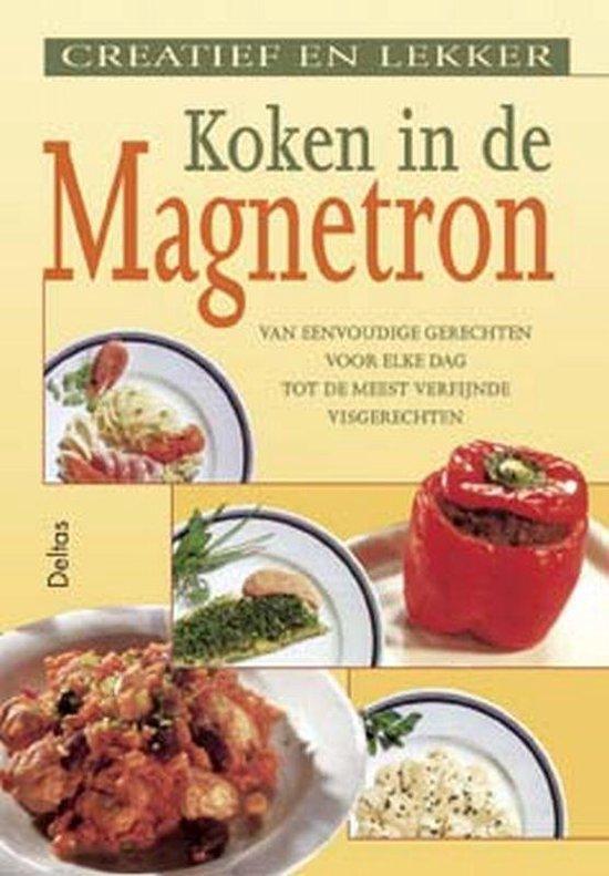 Cover van het boek 'Creatief en lekker koken in de magnetron'