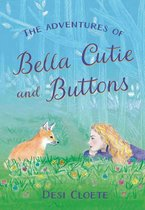The Adventures of Bella Cutie and Buttons