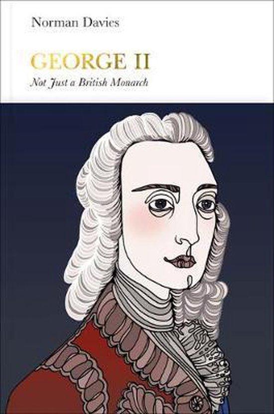 Boek cover George II (Penguin Monarchs) van Norman Davies (Hardcover)