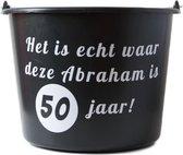 Cadeau emmer met tekst: Het is echt waar deze Abraham is 50 jaar