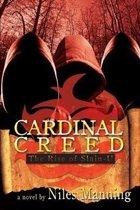 Cardinal Creed: The Rise of Slain-U