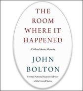 Boek cover The Room Where It Happened van John Bolton
