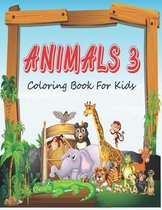 Animals 3 Coloring Book For Kids