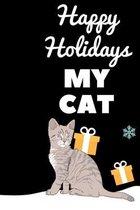 Happy Holiday My Cat
