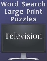Television Word Search Puzzles Large Print