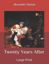Twenty Years After: Large Print