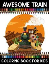 Awesome Train Coloring book for Kids