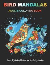 BIRD MANDALAS Adults Coloring Book