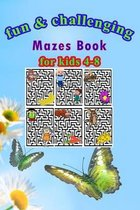 Fun & challenging Mazes book for kids 4-8