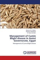 Management of Cumin Blight disease in Assiut Governorate, Egypt