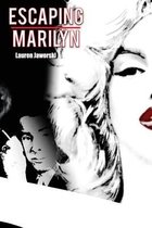 Escaping Marilyn